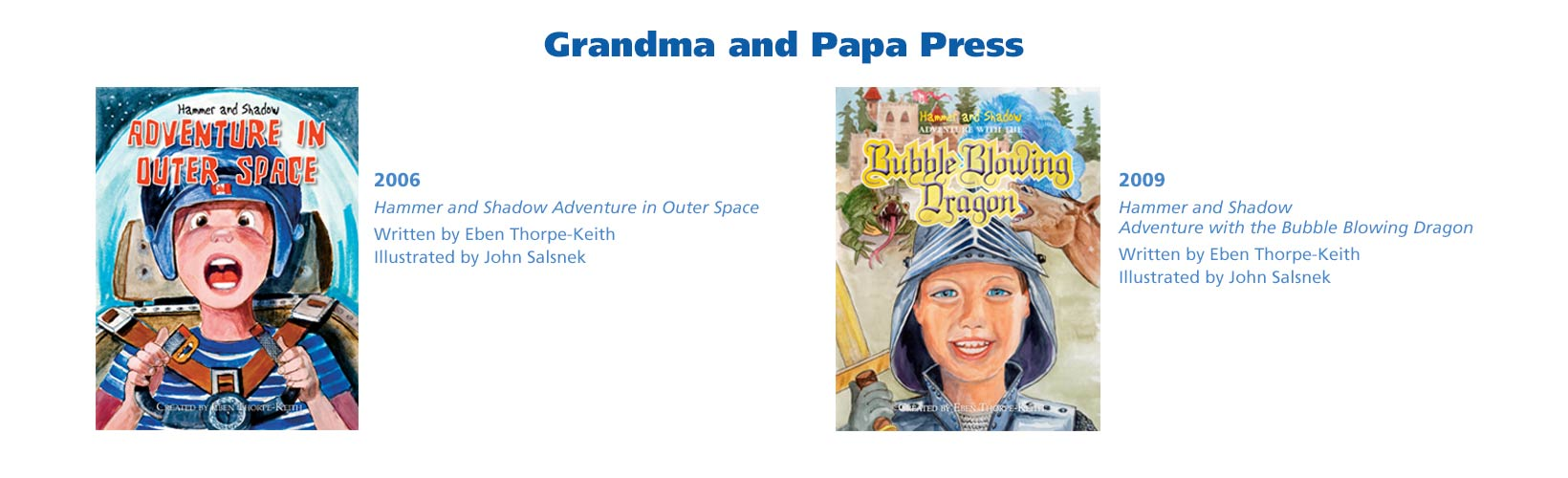 Books published by Grandma and Papa Press